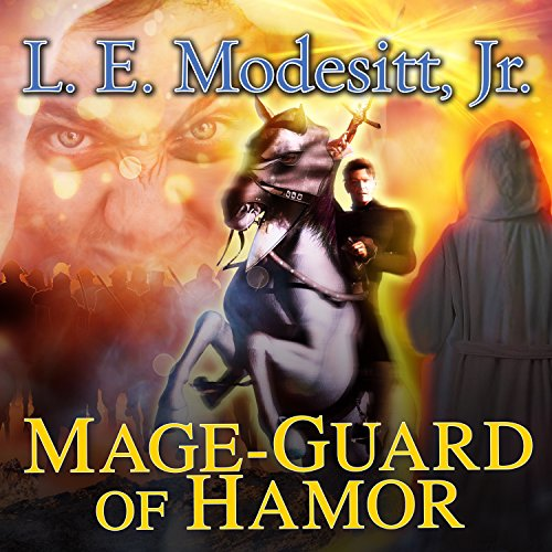 Mage-Guard of Hamor     Saga of Recluce, Book 15              By:                                                                                                                                 L. E. Modesitt Jr.                               Narrated by:                                                                                                                                 Kirby Heyborne                      Length: 25 hrs and 57 mins     15 ratings     Overall 4.9