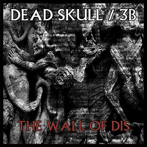 Dead Skull, 3B