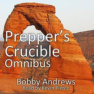 Prepper's Crucible. Omnibus: An EMP Tale cover art