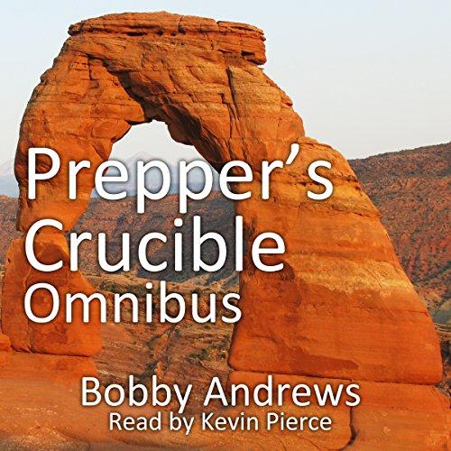 Prepper's Crucible. Omnibus: An EMP Tale audiobook cover art