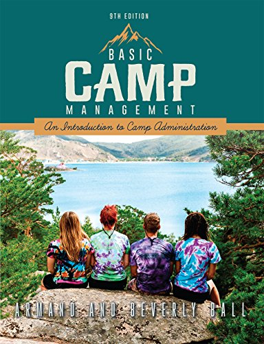 Basic Camp Management: An Introduction to Camp Administration (9th Edition) -  Armand and Beverly Ball, Paperback