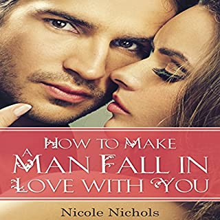 How to Make a Man Fall in Love with You cover art
