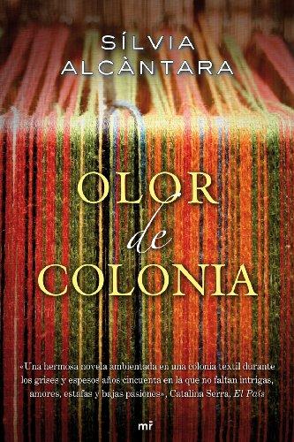 Olor de Colonia (MR Narrativa)