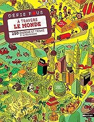 livre jeu Défis fous à travers le monde