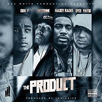 The Product (feat. Oun P, Mysonne, Haddy Racks & Dyce Payso)