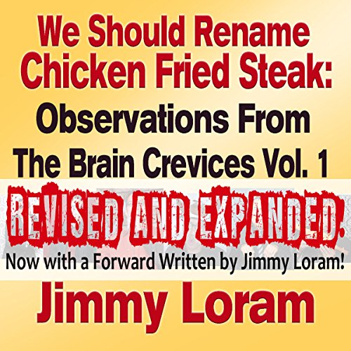 We Should Rename Chicken Fried Steak (Expanded)  By  cover art