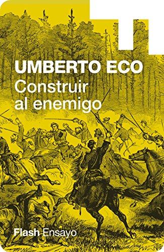 Construir al enemigo (Colección Endebate) (Spanish Edition)