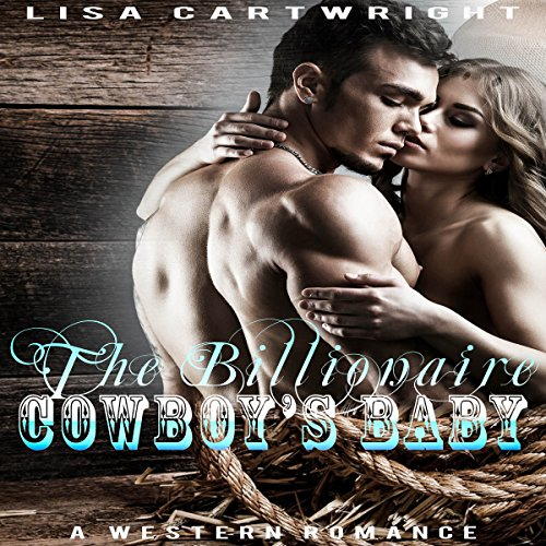 The Billionaire Cowboy's Baby audiobook cover art