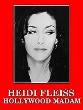 Best heidi fleiss hollywood madam Reviews