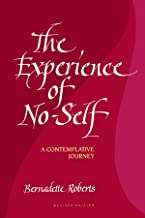 The Experience of No-Self: A Contemplative Journey, Revised Edition