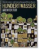 Hundertwasser Architektur: Für ein natur- und menschengerechtes Bauen