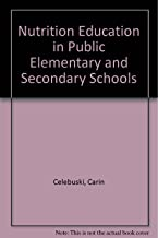 Best nutrition education in public elementary and secondary schools Reviews