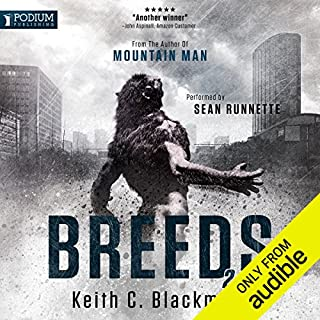 Breeds 2                   Written by:                                                                                                                                 Keith C. Blackmore                               Narrated by:                                                                                                                                 Sean Runnette                      Length: 9 hrs and 6 mins     3 ratings     Overall 4.7