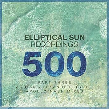 Elliptical Sun Recordings 500, Pt. 3