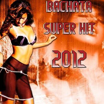 Bachata Super Hit 2012