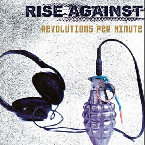Revolutions Per Minute by Rise Against (2003-04-07)