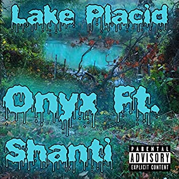 Lake Placid (feat. Shanti)