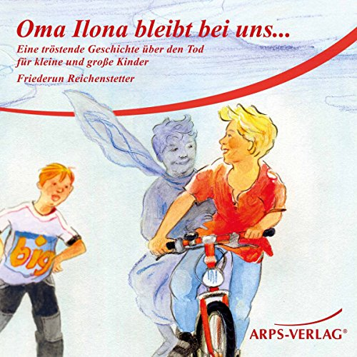 Oma Ilona bleibt bei uns... audiobook cover art