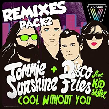 Cool Without You (Remixes)