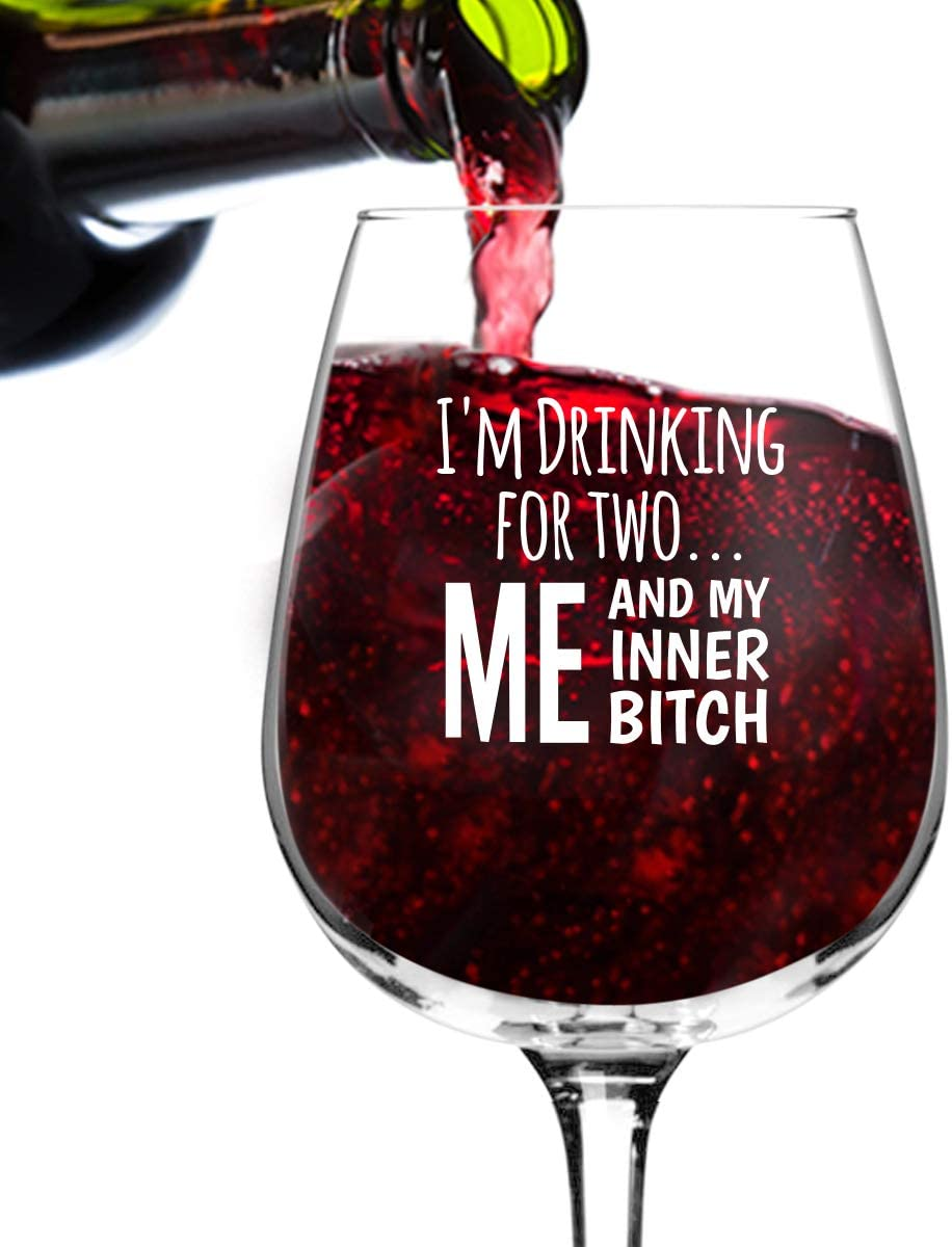 I'm Drinking for Two mart Me and My Btch Funny Wine Inner Glasses free shipping