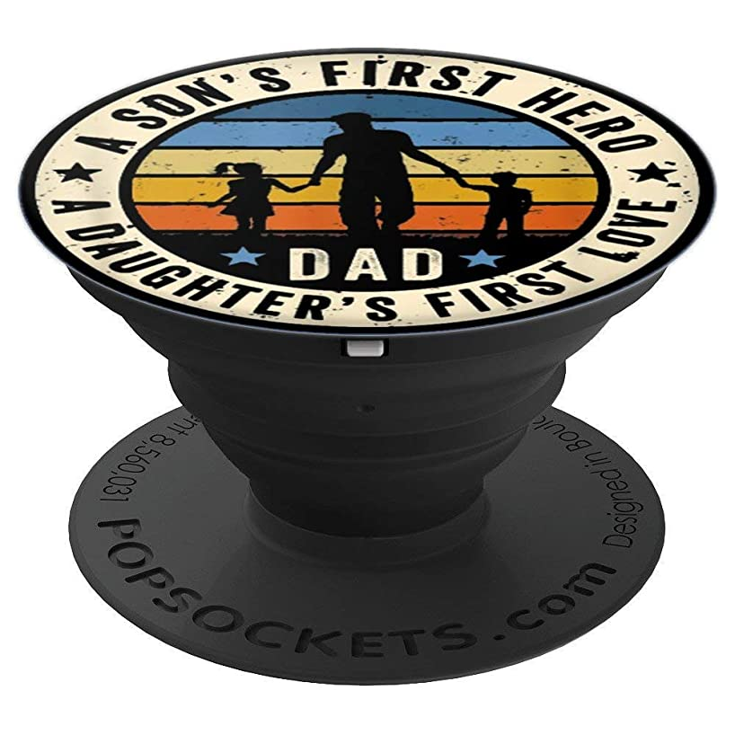 Dad A Sons First Hero A Daughters First Love Fathers Day T-S - PopSockets Grip and Stand for Phones and Tablets