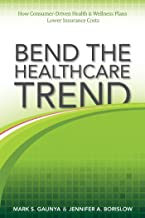Bend the Healthcare Trend: How Consumer-Driven Health & Wellness Plans Lower Insurance Costs