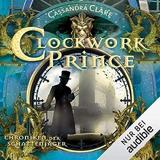 Clockwork Prince     Chroniken der Schattenjäger 2              Autor:                                                                                                                                 Cassandra Clare                               Sprecher:                                                                                                                                 Robert Frank                      Spieldauer: 18 Std. und 31 Min.     224 Bewertungen     Gesamt 4,8