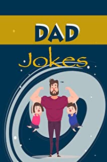 Dad Jokes: the Good, the Bad, the Terrible