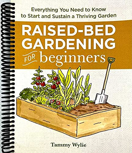 Raised Bed Gardening for Beginners: Everything You Need to Know to...