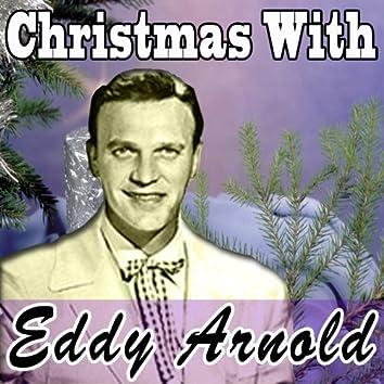 Christmas With Eddy Arnold (Original Remaster - Jingle Bells Rock - O Little Town of Bethlehem)