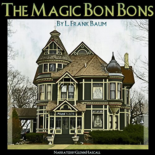 The Magic Bon Bons cover art