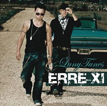 Luny Tunes Presents ERRE XI