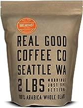 Real Good Coffee Whole Bean Coffee, Breakfast Blend Light Roast Coffee Beans, 2 Pound Bag