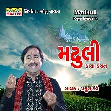 Madhuli (Kaya Kanchan)