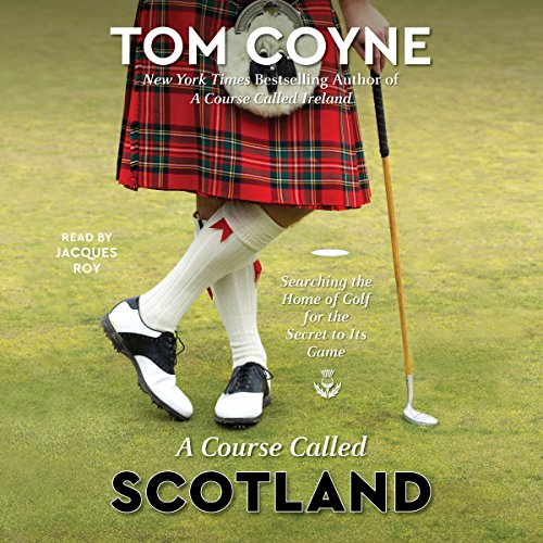 Page de couverture de A Course Called Scotland