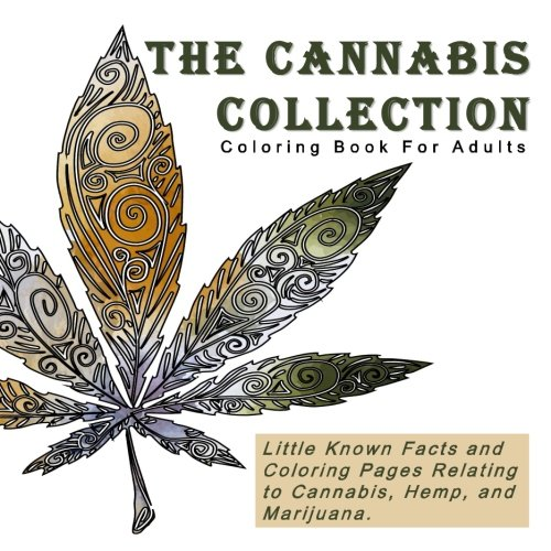The Cannabis Collection: Coloring Book for Adults with Quotes