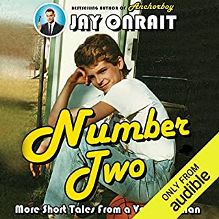 Number Two     More Short Tales from a Very Tall Man              Written by:                                                                                                                                 Jay Onrait                               Narrated by:                                                                                                                                 Jay Onrait                      Length: 7 hrs and 7 mins     15 ratings     Overall 4.5