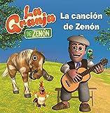 La canción de Zenón (La Granja de Zenón) (Reino Infantil. Primeras lecturas)