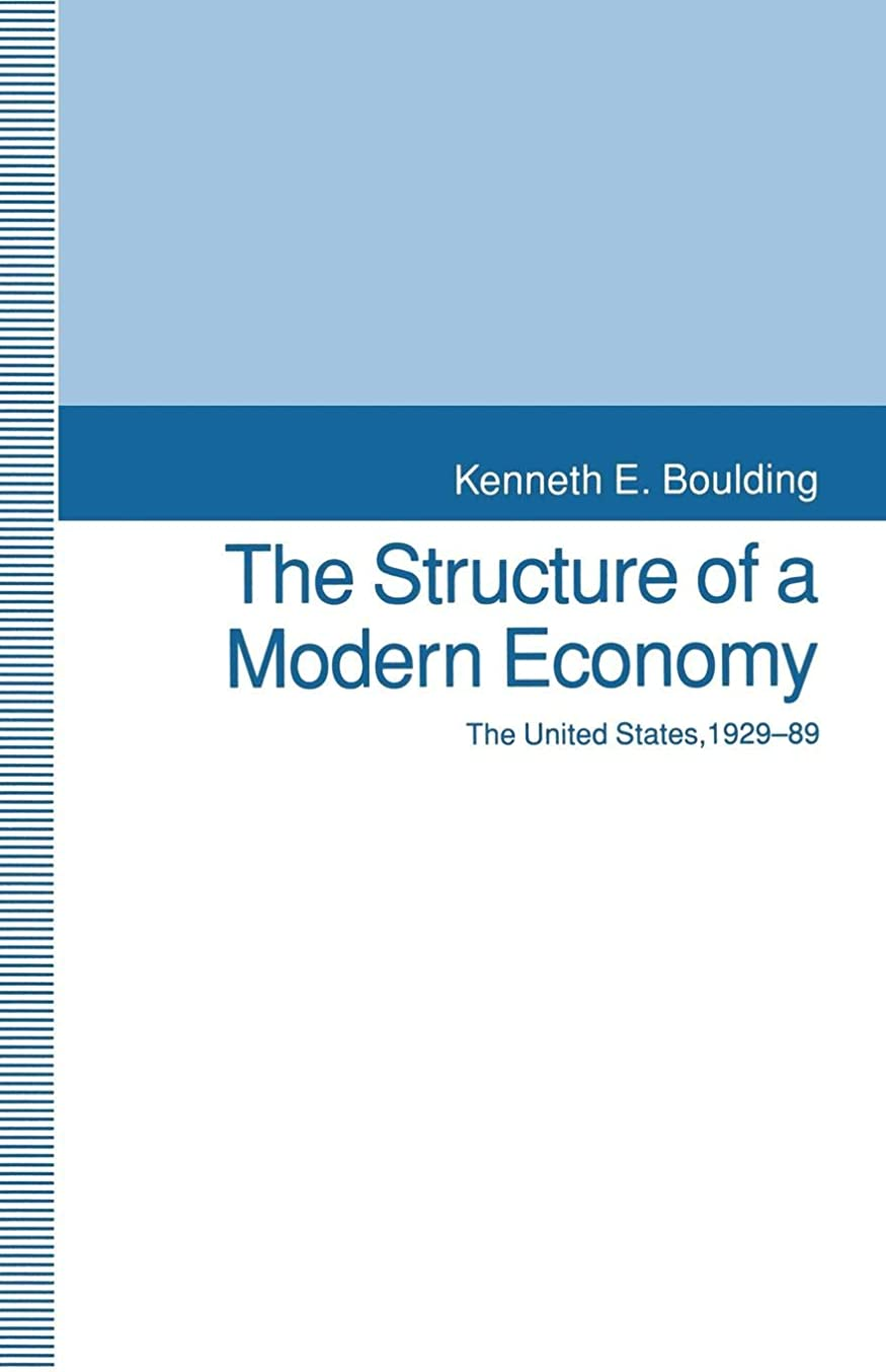 The Structure of a Modern Economy: The United States, 1929-89