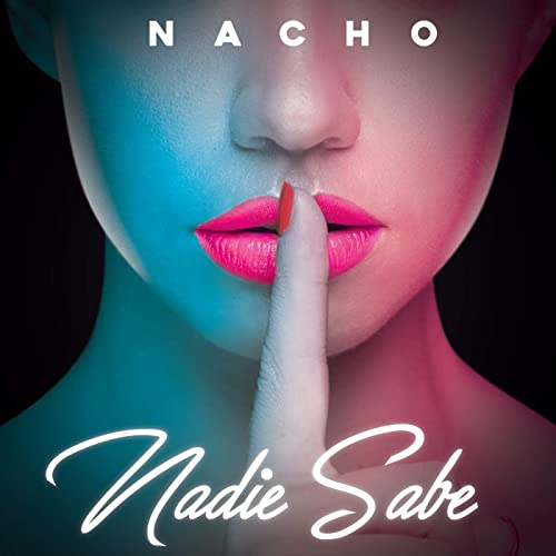 Amazon.com: Nadie Sabe: Nacho: MP3 Downloads