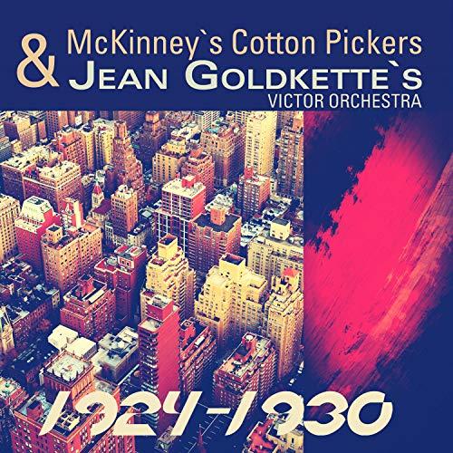 Mckinney's & Jean Goldkette's, 1924-1930