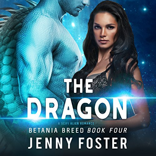 The Dragon: A SciFi Alien Romance audiobook cover art