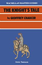 Chaucer: The Knight's Tale (Macmillan Master Guides)
