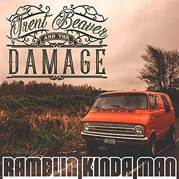 Ramblin' Kinda Man