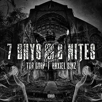7 Days & 2 Nites