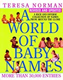 World of Baby Names: A Rich and Diverse Collection of Names from Around the Globe, Revised and Updated