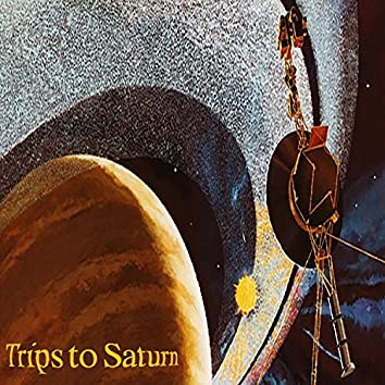Trips to Saturn