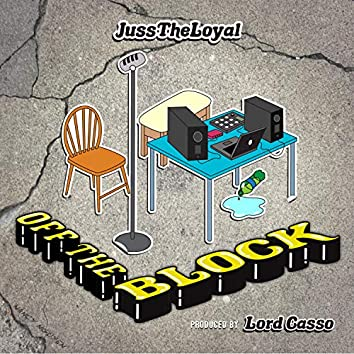 Off the Block (feat. Lord Casso)