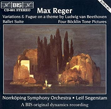 Reger: Variations & Fugue On A Theme of Ludwig Van Beethoven / 4 Bocklin Tone Pictures
