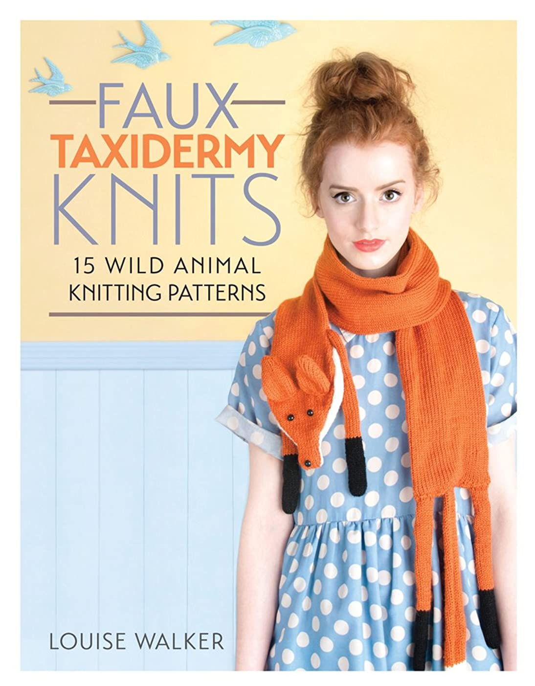 F&W Media David and Charles Books Faux Taxidermy Knits